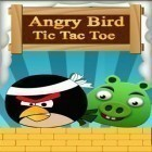 Con gioco The rivers of Alice per Android scarica gratuito Angry Bird. Tic Tac Toe sul telefono o tablet.