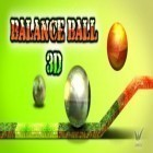 Con gioco Tappily Ever After per Android scarica gratuito Balance ball 3D sul telefono o tablet.