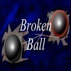 Con gioco Warrior heart per Android scarica gratuito Broken ball sul telefono o tablet.