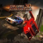 Con gioco Legend of Seven Stars per Android scarica gratuito Car wars 3D: Demolition mania sul telefono o tablet.