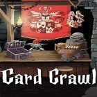 Con gioco Crazy Survival per Android scarica gratuito Card crawl sul telefono o tablet.