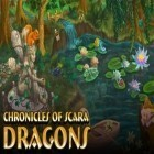 Con gioco Home makeover 3: Hidden object per Android scarica gratuito Chronicles of Scara: Dragons sul telefono o tablet.