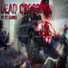 Con gioco Hit the Apple per Android scarica gratuito Dead Crossing sul telefono o tablet.
