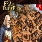 Con gioco Archery zombie per Android scarica gratuito Era of empire: War and alliances sul telefono o tablet.