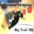 Con gioco Fling a Thing per Android scarica gratuito Extreme racing: Big truck 3D sul telefono o tablet.