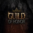 Con gioco Akiko the Hero per Android scarica gratuito Guild of honor sul telefono o tablet.