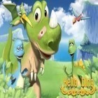 Con gioco Snowdown: Winter edition 3D per Android scarica gratuito Hello Dino sul telefono o tablet.