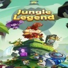 Con gioco Regular ordinary boy per Android scarica gratuito Jungle legend sul telefono o tablet.