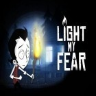 Con gioco Fists For Fighting per Android scarica gratuito Light my fear sul telefono o tablet.