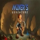 Con gioco Who is the killer: Episode II per Android scarica gratuito Miner adventures sul telefono o tablet.