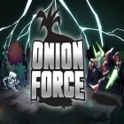 Con gioco Rogue agent per Android scarica gratuito Onion force sul telefono o tablet.
