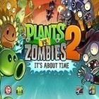 Scaricare il miglior gioco per Android Plants vs. zombies 2: it's about time.