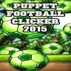 Con gioco My Country per Android scarica gratuito Puppet football clicker 2015 sul telefono o tablet.