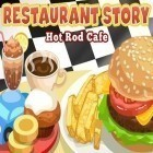 Con gioco Zombie: Whispers of the dead per Android scarica gratuito Restaurant story: Hot rod cafe sul telefono o tablet.