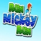 Con gioco Chicken splash 2 per Android scarica gratuito Run Mickey run sul telefono o tablet.