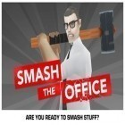 Con gioco Fireman per Android scarica gratuito Smash the Office - Stress Fix! sul telefono o tablet.