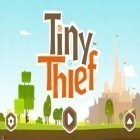 Con gioco Fruit: Sword per Android scarica gratuito Tiny Thief sul telefono o tablet.