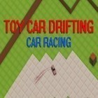 Con gioco Tap craft: Mine survival sim per Android scarica gratuito Toy car drifting: Car racing sul telefono o tablet.