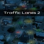 Con gioco Trash can per Android scarica gratuito Traffic lanes 2 sul telefono o tablet.