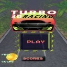 Con gioco Super Snake HD per Android scarica gratuito Turbo Racing 3D sul telefono o tablet.