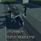 Con gioco Chicken splash 2 per Android scarica gratuito V22 Osprey: Flight simulator sul telefono o tablet.