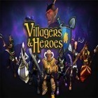 Con gioco Tappily Ever After per Android scarica gratuito Villagers and heroes 3D MMO sul telefono o tablet.