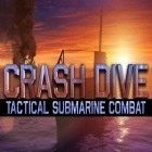 Con gioco Criminal case per Android scarica gratuito Crash dive: Tactical submarine combat sul telefono o tablet.