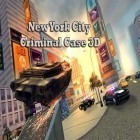 Con gioco Gravity duck per Android scarica gratuito New York city: Criminal case 3D sul telefono o tablet.