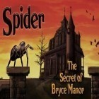 Con gioco Bubble сat: Rescue per Android scarica gratuito Spider Secret of Bryce Manor sul telefono o tablet.