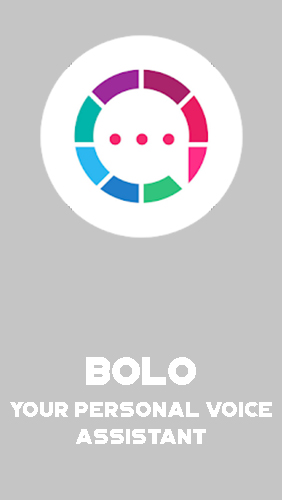 Bolo - Your personal voice assistant