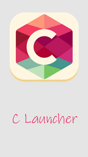 Scarica applicazione Launcher gratis: C Launcher: Themes, wallpapers, DIY, smart, clean apk per cellulare e tablet Android.