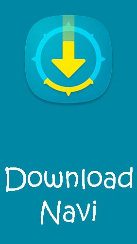 Scarica applicazione  gratis: Download Navi - Download manager apk per cellulare e tablet Android.