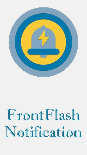 Scarica applicazione Sistema gratis: FrontFlash notification apk per cellulare e tablet Android.