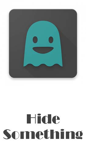 Scarica applicazione Sicurezza gratis: Hide something - Photo and video apk per cellulare e tablet Android.
