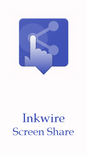 Scarica applicazione  gratis: Inkwire screen share + Assist apk per cellulare e tablet Android.