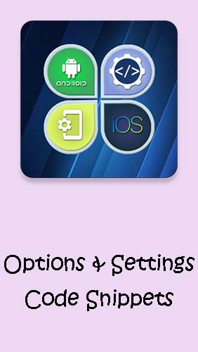 Scarica applicazione  gratis: Options & Settings code snippets: Android & iOS apk per cellulare e tablet Android.