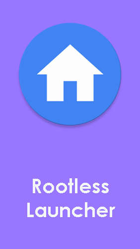 Scarica applicazione Launcher gratis: Rootless launcher apk per cellulare e tablet Android.
