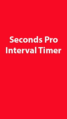 Scarica applicazione gratis: Seconds Pro: Interval Timer apk per cellulare Android 4.0.3. .a.n.d. .h.i.g.h.e.r e tablet.