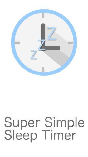 Scarica applicazione gratis: Super simple sleep timer apk per cellulare e tablet Android.