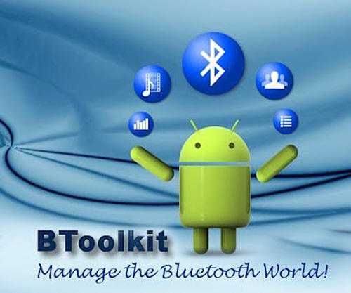Scarica applicazione gratis: BToolkit: Bluetooth manager apk per cellulare Android 2.3.3 e tablet.
