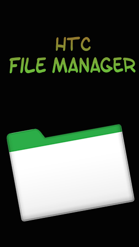 Scarica applicazione gratis: HTC file manager apk per cellulare Android 5.0 e tablet.