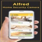 Con applicazione  per Android scarica gratuito Alfred: Home Security Camera sul telefono o tablet.