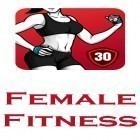 Con applicazione  per Android scarica gratuito Female fitness - Women workout sul telefono o tablet.