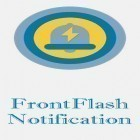 Con applicazione  per Android scarica gratuito FrontFlash notification sul telefono o tablet.