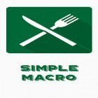 Con applicazione  per Android scarica gratuito Simple macro - Calorie counter sul telefono o tablet.