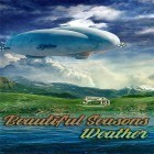 Con applicazione  per Android scarica gratuito Beautiful seasons weather sul telefono o tablet.