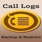 Con applicazione  per Android scarica gratuito Call logs backup and restore sul telefono o tablet.