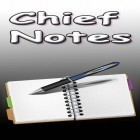 Con applicazione  per Android scarica gratuito Chief notes sul telefono o tablet.
