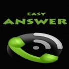 Con applicazione  per Android scarica gratuito Easy answer sul telefono o tablet.