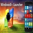 Con applicazione  per Android scarica gratuito Windows 8+ launcher sul telefono o tablet.